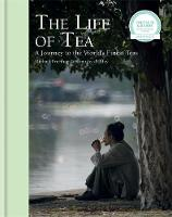 The Life of Tea: A Journey to the...