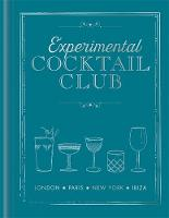 Experimental Cocktail Club: London....