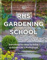RHS Gardening School: Everything You...
