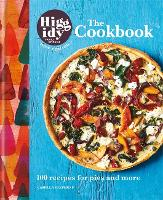 Higgidy: The Cookbook: 100 recipes ...