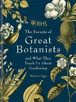 RHS The Secrets of Great Botanists:...