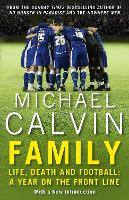 Family: Life, Death and Football: A...