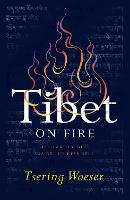 Tibet on Fire: Self-Immolations...