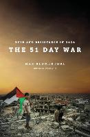 The 51 Day War: Resistance and Ruin ...