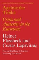Against the Troika: Crisis and...