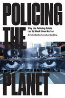 Policing the Planet: Why the Policing...