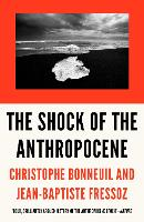 The Shock of the Anthropocene: The...