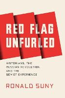 Red Flag Unfurled: History,...