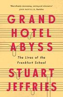 Grand Hotel Abyss: The Lives of the...