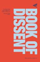 The Book of Dissent: Revolutionary...
