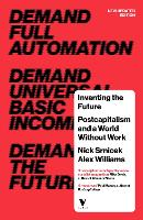 Inventing the Future: Postcapitalism...