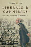 Liberals and Cannibals: The...