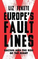 Europe's Fault Lines: Racism and the...