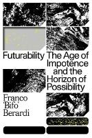 Futurability: The Age of Impotence ...