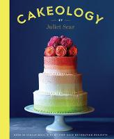 Cakeology: Over 20 Sensational...