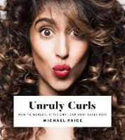 Unruly Curls: How to Manage, Style ...