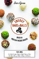 Energy Bars and Balls: Over 60...