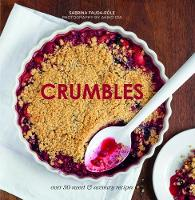 Crumbles: Over 30 sweet and savoury...