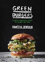 Green Burgers: Creative vegetarian...