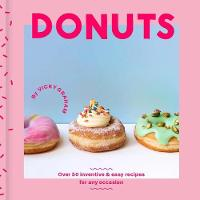 Donuts: Over 50 inventive and easy...