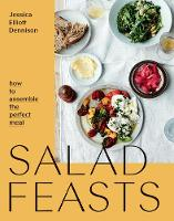Salad Feasts: How to assemble the...