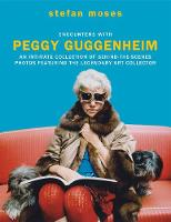 Encounters with Peggy Guggenheim: An...