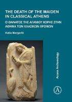 The Death of the Maiden in Classical...