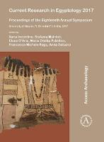 Current Research in Egyptology 2017:...