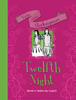 Tales from Shakespeare... Twelfth Night