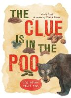The Clue is in the Poo: And Other...