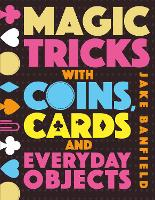 Magic Tricks with Coins, Cards and...