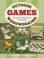 Outdoor Woodworking Games: 20 Fun...