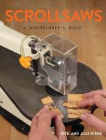 Scrollsaws: A Woodworker's Guide