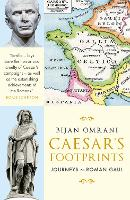 Caesar's Footprints: Journeys to ...