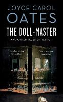 The Doll-Master and Other Tales of...