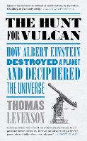 The Hunt for Vulcan: How Albert...