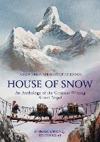 House of Snow: An Anthology of the...