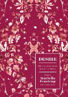 Desire: 100 of Literature's Sexiest...