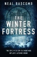 The Winter Fortress: The Epic Mission...