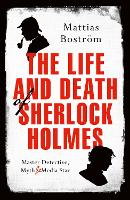The Life and Death of Sherlock ...