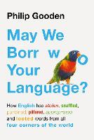 May We Borrow Your Language?: How...