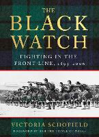 The Black Watch: Fighting in the...