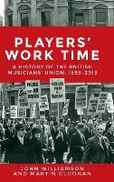 Players Work Time: A History of the...