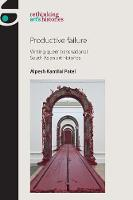 Productive Failure: Writing Queer...