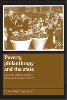 Poverty, Philanthropy and the State:...