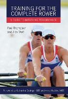 Training for the Complete Rower: A...