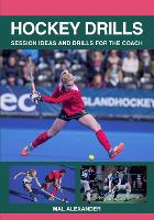 Hockey Drills: Session Ideas and...