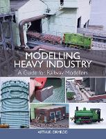 Modelling Heavy Industry: A Guide for...
