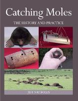 Catching Moles: The History and Practice