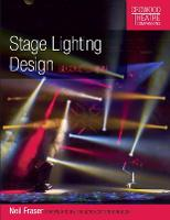 Stage Lighting Design: Second Edition